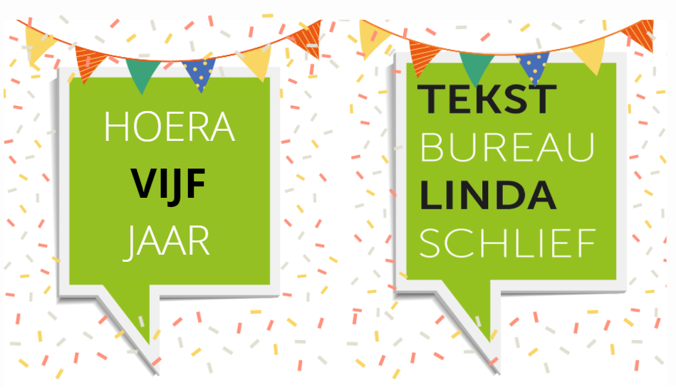 5 jaar Tekstbureau Linda Schlief: een interview met mezelf